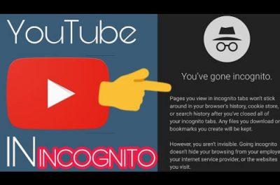 Youtube incognito ?